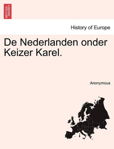 De Nederlanden onder Keizer Karel.