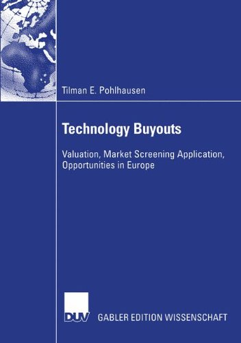 Technology Buyouts: Valuation, Market Screening Application, Opportunities in Europe (Lbo Model compare prices)