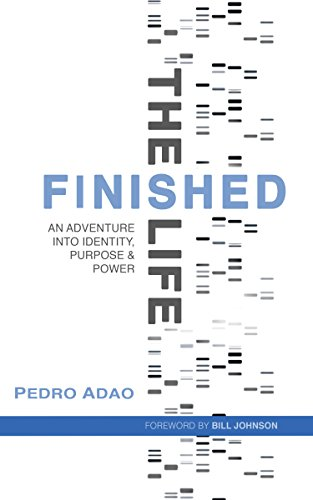 The Finished Life: An Adventure Into Identity, Purpose, And Power by Pedro Adao ebook deal
