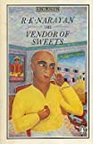 The Vendor of Sweets (King Penguin) (0140062580) by Narayan, R. K.