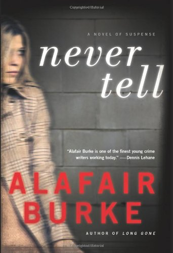 Image of Never Tell: A Novel of Suspense (Ellie Hatcher)