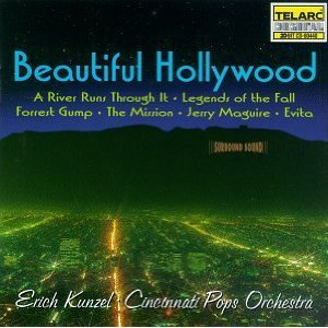 Beautiful Hollywood by Erich Kunzel and Cincinnati Pops Orchestra
