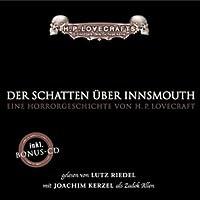 Der Schatten über Innsmouth Hörbuch von H. P. Lovecraft Gesprochen von: Lutz Riedel