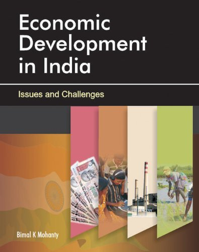 Economic Development in IndiaIssues and Challenges