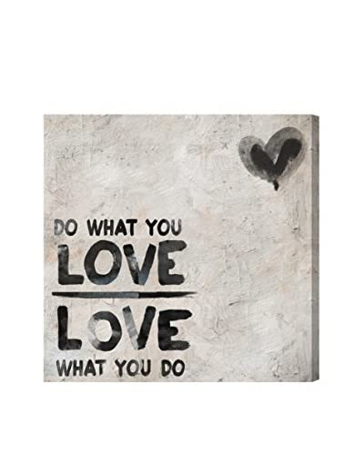 Oliver Gal Do What You Love Canvas Art