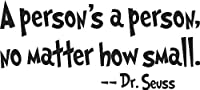 Dr. Seuss - A person's a person, no matter how smal - wall art quote nursery baby saying by Blue Monkey Graphics