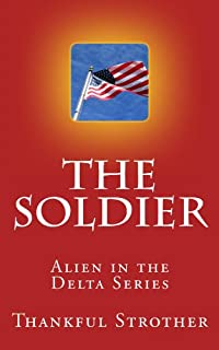 (FREE on 6/5) The Soldier by Thankful Strother - http://eBooksHabit.com