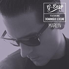 Marilyn (feat. Dominique Lejeune) [Explicit]