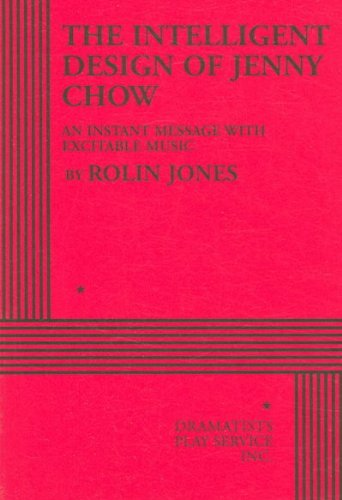 The Intelligent Design of Jenny Chow - Acting Edition