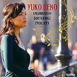 ラフマニノフ:ショパンの主題による変奏曲/ボルトキエヴィッチ:10の前奏曲/プロコフィエフ:ピアノ・ソナタ第7番「戦争ソナタ」