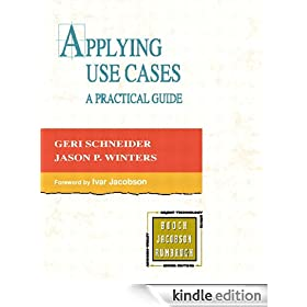 Applying Use Cases: A Practical Guide (2nd Edition)