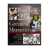 img - for Baseball's 25 Greatest Moments book / textbook / text book