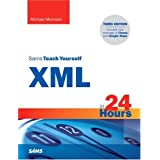 Sams Teach Yourself XML in 24 Hours, Complete Starter Kit (3rd Edition)