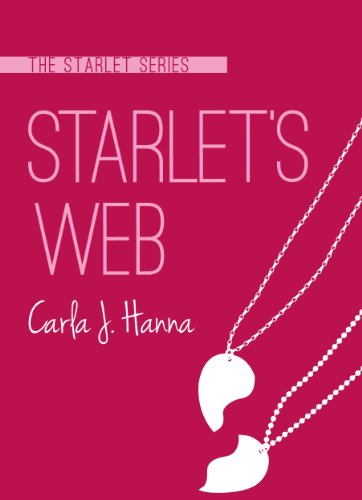 Starlet's Web (The Starlet Series, #1) by Carla J. Hanna