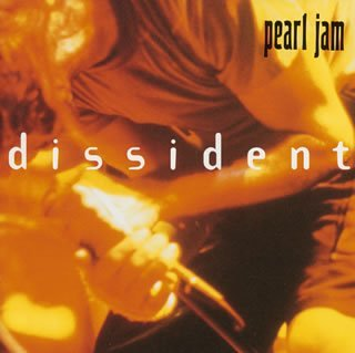 Pearl Jam - Dissident/Live in Atlanta - Zortam Music