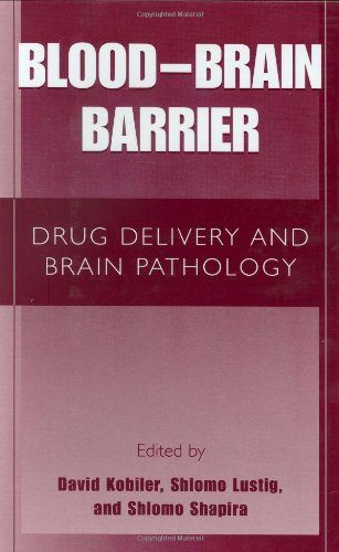 Blood Brain Barrier: Drug Delivery And Brain Pathology