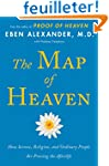 The Map of Heaven: How Science, Relig...