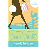 Farm Fatale: A Comedy of Country Manorsby Wendy Holden