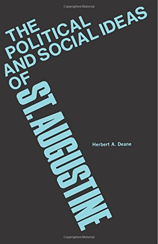 The Political and Social Ideas of Saint Augustine by Herbert A. Deane (1966-03-08) (Herbert Deane compare prices)