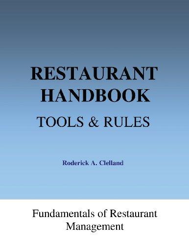Restaurant Handbook - Tools & Rules: Fundamentals of Restaurant Management