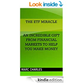 The ETF Miracle - An Incredible Gift From Financial Markets To Help You  Make Money