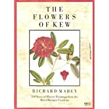The Flowers of Kew: 350 Years of Flower Paintings from the Royal Botanic Gardens (0689120168) by Mabey, Richard