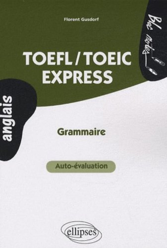 Toefl Toeic Express Grammaire Pdf Télécharger De Florent Gusdorf