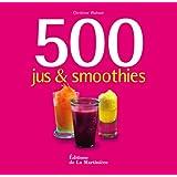 500 jus et smoothies