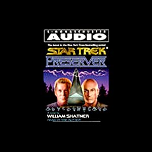 Star Trek: Preserver (Adapted) | [William Shatner]