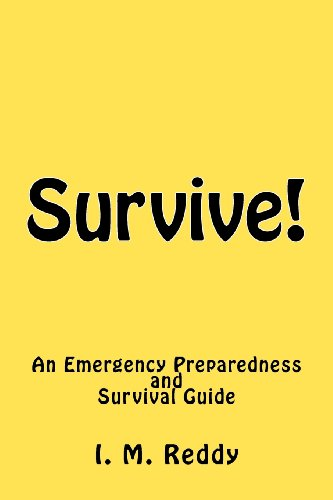 Survive!: An Emergency Preparedness and Survival Guide