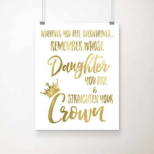 Remember-Whose-Daughter-You-Are-and-Straighten-Your-Crown-Christian-Gold-Foil-Art-Print-8-inches-x-10-inches