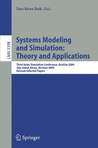 Systems Modeling and Simulation: Theory and Applications: Third Asian Simulation Conference, AsiaSim 2004, Jeju Island, Korea, October 4-6, 2004. Papers (Lecture Notes in Computer Science) (Tapa Blanda)