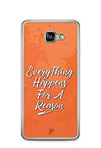 YuBingo Everything Happens For A Reason Designer Mobile Case Back Cover for Samsung Galaxy A7 2016