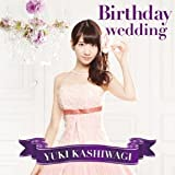 Birthday wedding-柏木由紀