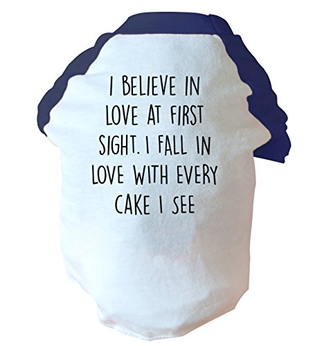 i-believe-in-love-at-first-sight-i-fall-in-love-with-every-cake-i-see-two-t