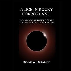 Alice in Rocky Horrorland Audiobook