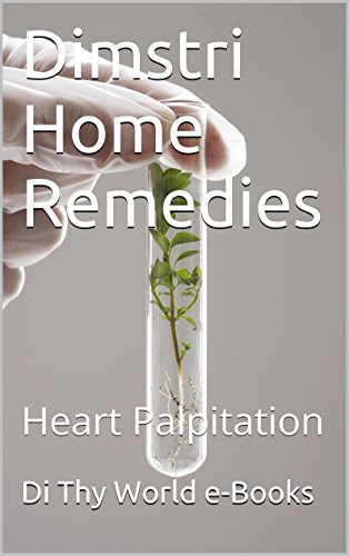 Dimstri Home Remedies: Heart Palpitation