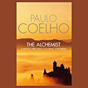 The Alchemist: A Fable About Following Your Dream | [Paulo Coelho]