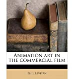 img - for Animation Art in the Commercial Film (Paperback) - Common book / textbook / text book