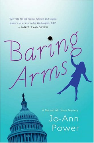Image of Baring Arms: A Me and Mr. Jones Mystery (Me and Mr. Jones Mysteries)