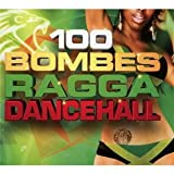 100-bombes-ragga-dancehall-[Anthologie]