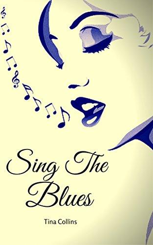 Book: Sing The Blues - Carnal Desires Meets Death (Symphonie De Mort) by Tina Collins