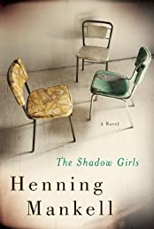 The Shadow Girls: A Novel
