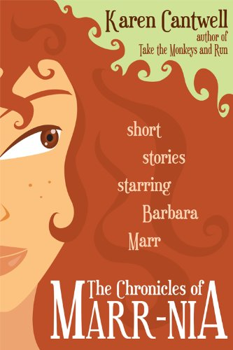 The Chronicles of Marr-nia (Short Stories Starring Barbara Marr)