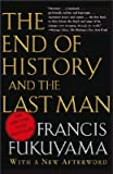 img - for The End of History and the Last Man [END OF HIST & LAST MAN -OS] book / textbook / text book