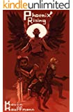 Phoenix Rising (The Icarus Trilogy Book 2)