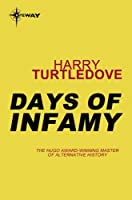 Days of Infamy (PACIFIC WAR Book 1)