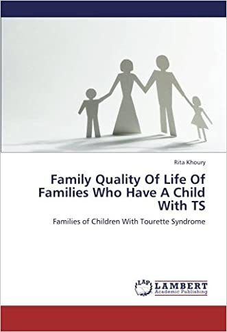 Family Quality Of Life Of Families Who Have A Child With TS: Families of Children With Tourette Syndrome