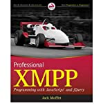 img - for [(Professional XMPP Programming with Javascript and Jquery )] [Author: Jack Moffitt] [Jan-2010] book / textbook / text book