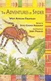 img - for The Adventures of Spider: West African Folktales   [ADV OF SPIDER] [Paperback] book / textbook / text book
